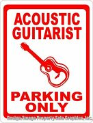 Acoustic Guitarist Parking Sign. Size Options. Gift Guitar Players Musician