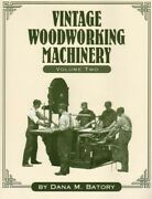 Vintage Woodworking Machinery Vol 2 Parks Machine, Boice-crane And 2 Others, New