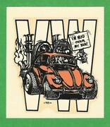 Vintage Original 1966 Ed Roth Iand039m Mad Over My Bug Volkswagen Water Decal Art