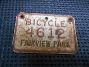 Old Vtg Fairview Park Ohio Bicycle License Olate 4612 Metal Decor Transportation