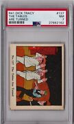 1935 R41 Dick Tracy The Tables Are Turned 137 Psa 7 P770