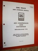 1967 Gmc Truck Unit Overhaul Manual Midland Ross Type Air Compressor And Governor