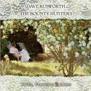 Dave Kusworth And The Bounty Hunters Wives Weddings And Roses Lp Vinyl Europe