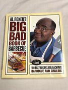 Al Roker's Big Bad Book Of Barbecue 100 Easy Recipes For Backyard Hand Signed