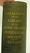 Catalog Of The Library Of Long Island Historical Society 1863-1893