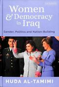 Women And Democracy In Iraq Gender, Politics And Nation-building By Huda Al-tam