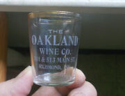 Richmond,ind Oakland Wine Co W/address Etched Pre Pro Advertising Shot Glass