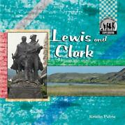 Lewis And Clark By Kristin Petrie English Library Binding Book Free Shipping