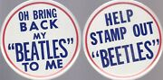 Beatles Set Of 2 Buttons-help Stamp Out Beetles,oh B Ring Back My Beatles