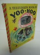 A Television Book Of Yoo Hoo, A Bonnie Book By Dee Thomas W/ Kippy Illustrations