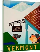 Dogs Welcome Vermont Canvas Wall Art Print Dog Home Decor
