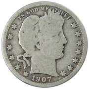 1907 Barber Quarter Ag About Good 90 Silver 25c Us Type Coin Collectible
