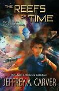 Reefs Of Time Part One Of The Out Of Time Sequence By Jeffrey A. Carver Engl