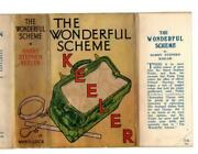 The Wonderful Scheme By Harry Stephen Keeler First Edition File Copy