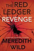 Revenge The Red Ledger Parts 7 8 And 9 Volume 3 By Meredith Wild English Pap
