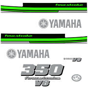 Yamaha 350 Four Stroke Die Cut Decals Outboard Engine Graphics Motor 350hp Green