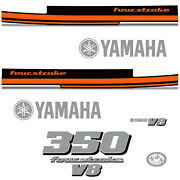 Yamaha 350 Four Stroke Die Cut Decals Outboard Engine Graphics Motor 350hp Orng