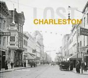 Lost Charleston By Leigh Handal New