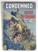 Condemned By Hugh Desmond First Edition