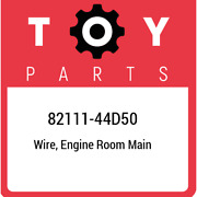 82111-44d50 Toyota Wire Engine Room Main 8211144d50 New Genuine Oem Part