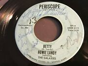Howie Landy Featuring The Galaxies Betty / The Happiest Man Periscope 501 45