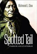Spotted Tail Warrior And Statesman By Richmond L. Clow English Hardcover Book
