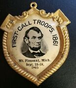 Vintage Collectible 1903 Abe Lincoln First Call Troops Mt Pleasant Mi. Celluloid