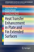 Heat Transfer Enhancement In Plate And Fin Extended Surfaces By Sujoy Kumar Saha