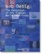 Web Design. The Evolution Of The Digital World 1990-today By Rob Ford New