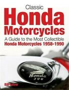 Classic Honda Motorcycles Identification Guide To The Collectible Models 1958-9