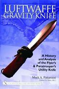 Luftwaffe Gravity Knife A History And Analysis Of The Flyerand039s And Paratrooperand039s
