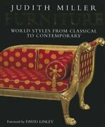 Furniture World Styles From Classical To Contemporary By Judith Miller New