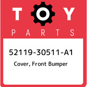 52119-30511-a1 Toyota Cover Front Bumper 5211930511a1 New Genuine Oem Part