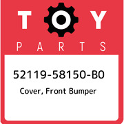 52119-58150-b0 Toyota Cover Front Bumper 5211958150b0 New Genuine Oem Part