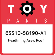 63310-58190-a1 Toyota Headlining Assy Roof 6331058190a1 New Genuine Oem Part