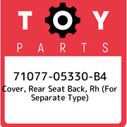 71077-05330-b4 Toyota Cover Rear Seat Back Rh For Separate Type 7107705330b4