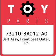 73210-3a012-a0 Toyota Belt Assy Front Seat Outer Rh 732103a012a0 New Genuine