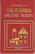 Dictionary Of California Historic Places - Volume One Alameda County - Nevada Co