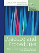 Clinical Pain Management Practice And Procedures By William Campbell New