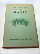The Fine Art Of Magic 1st Edition And 1st Printing 1948 / Very Rare Magic Book