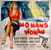 No Manandrsquos Woman 1955 Marie Windsor John Archer Patric Knowles Us 6-sheet Poster
