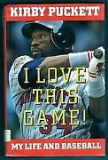 I Love This Game My Life And Baseball By Kirby Puckett 1993 Hardcover