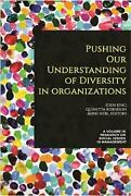 Pushing Our Understanding Of Diversity In Organizations By Eden King English H