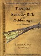 Thoughts On The Kentucky Rifle In Its Golden Age By Kindig, New Free Shipping