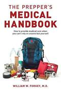 Prepper's Medical Handbook By William Forgey English Paperback Book Free Shipp