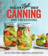 The All New Ball Book Of Canning And Preserving Over 350 Of The Best Canned Ja