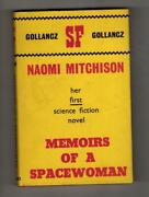 Memoirs Of A Spacewoman By Naomi Mitchison First Edition Gollancz Sf File Copy