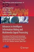 Advances In Intelligent Information Hiding And Multimedia Signal Processing Pro