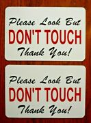 2- Please Look But Don't Touch 100 Magnetic Signs 6 X 9 For Your Classic Car