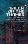 Salem On The Thames Moral Panic, Anti-zionism, And The Triumph Of Hate Speech A